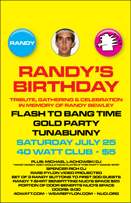 Randy's Birthday at 40 Watt July 25
